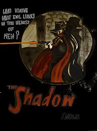 Who knows what evil lurks in the hearts of men? The Shadow knows...